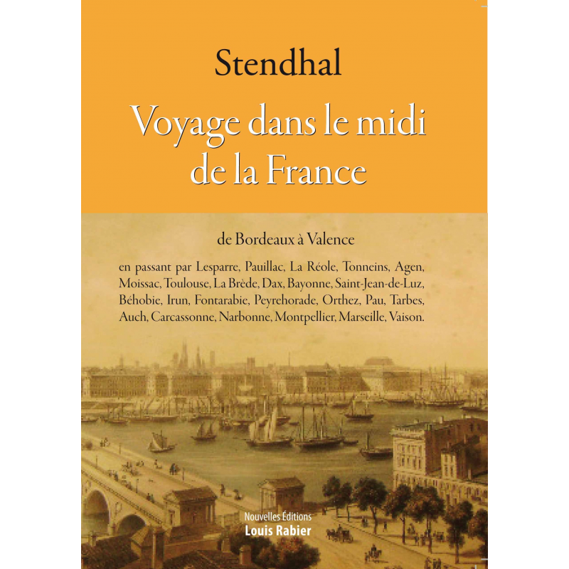 Stendhal, Voyage dans le midi de la France