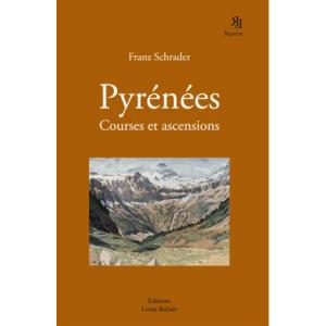 Pyrénées - Courses et ascensions