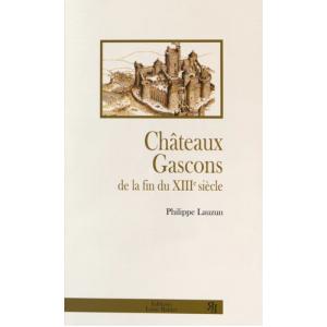 Châteaux gascons de la fin du XIIIe siècle