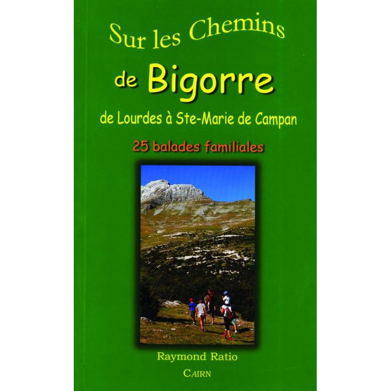 Sur les chemins de Bigorre de Lourdes à Ste Marie de Campan - Pyrénées