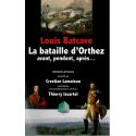 La bataille d'Orthez - Avant, pendant, après...