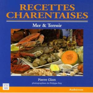 Recettes charentaises - Mer & Terroir