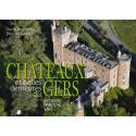 Châteaux et belles demeures du Gers, tome II