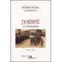 J'ai résisté en Bigorre : 1940-1945