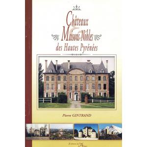 Châteaux et maisons nobles des Hautes-Pyrénées