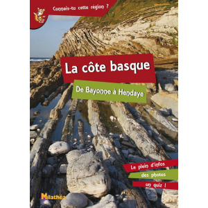 La côte basque de Bayonne à Hendaye