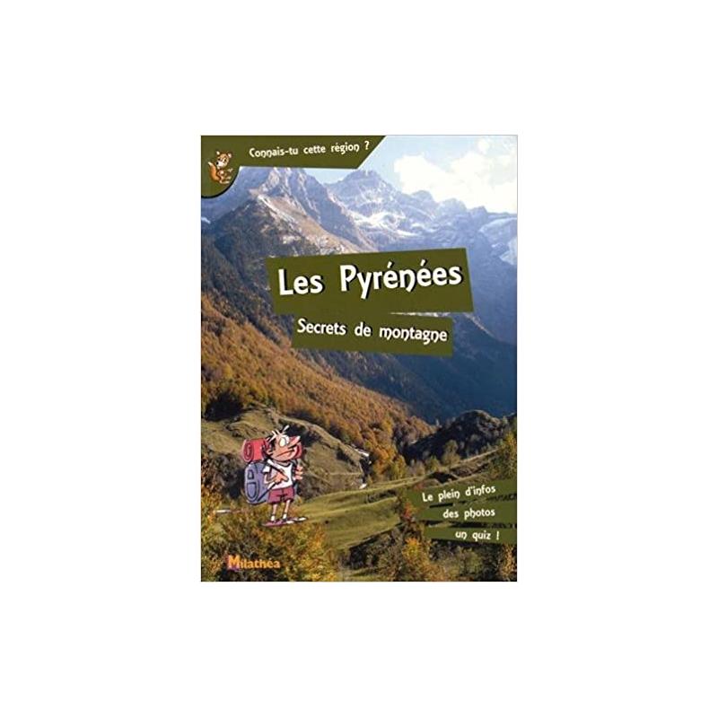 Les Pyrénées, secrets de montagne