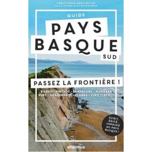 Guide Pays basque sud - Passez la frontière !