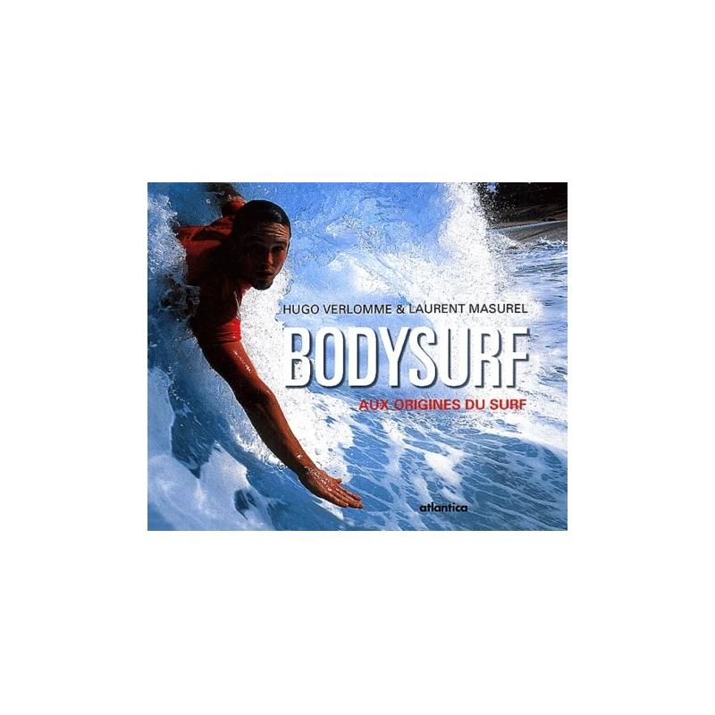 Bodysurf - Aux origines du surf