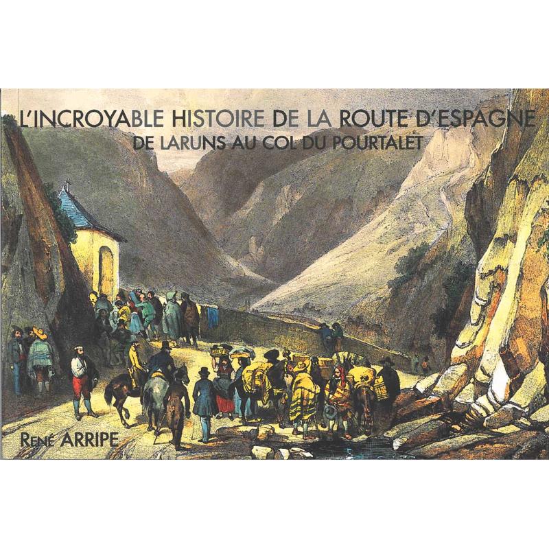 L'incroyable histoire de la route d'Espagne