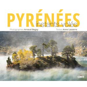 Pyrénées, instants volés