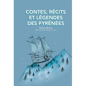 Contes, récits et légendes des Pyrénées