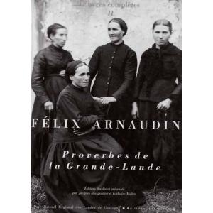 Félix Arnaudin - Proverbes de la Grande-Lande