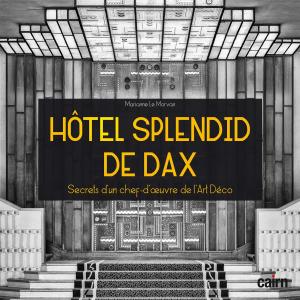 Hôtel Splendid de Dax