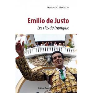 Emilio de Justo - Les clés du triomphe