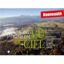 Le Piémont pyrénéen vu du ciel, tome 2