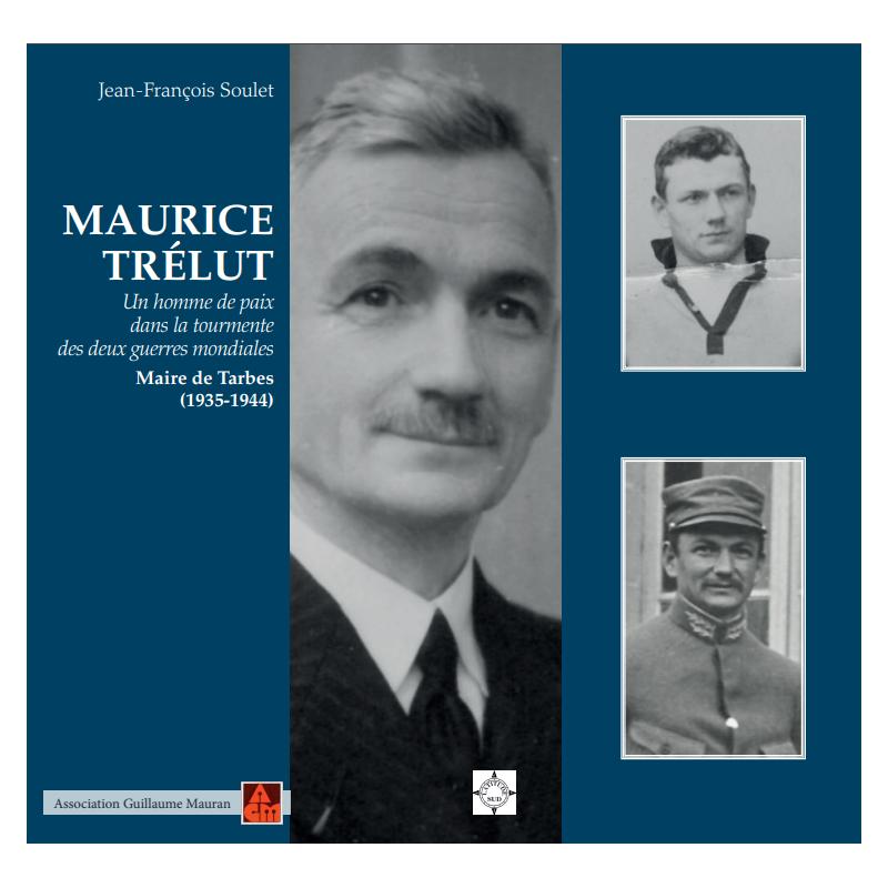 Maurice Trélut - Maire de Tarbes (1935-1944)
