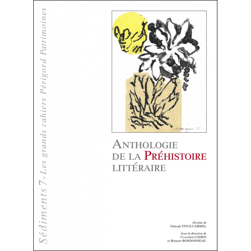 Anthologie de la Préhistoire littéraire
