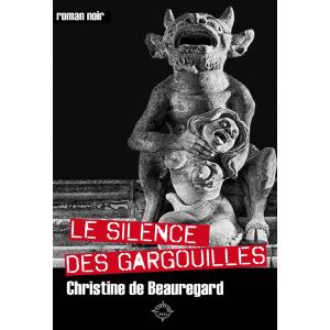 Le silence des Gargouilles
