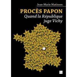 Procès Papon : quand la République juge Vichy