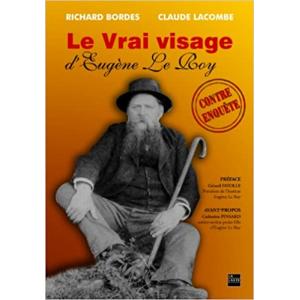 Le vrai visage d'Eugène Le Roy