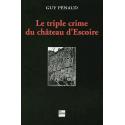 Le triple crime du château d'Escoire