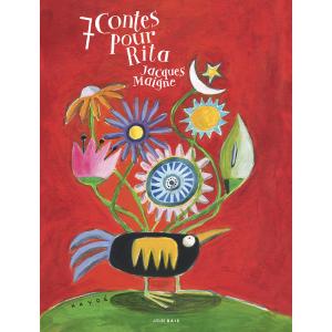 7 contes pour Rita