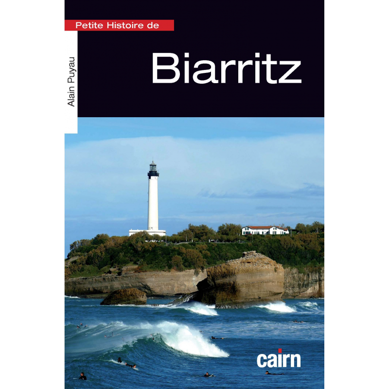 Petite histoire de Biarritz