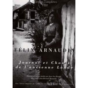 Félix Arnaudin - Journal et choses de l'ancienne Lande