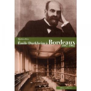 Emile Durkheim à Bordeaux (1887-1902)