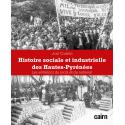 Histoire sociale et industrielle des Hautes-Pyrénées