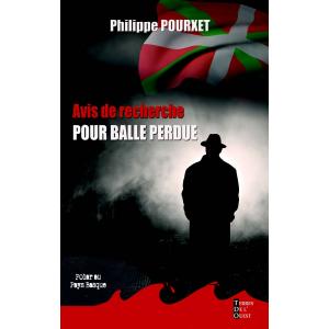 Avis de recherche pour balle perdue de Philippe Pourxet éditons TDO