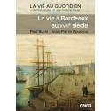 La vie à Bordeaux au  XVIIIe siècle