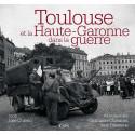 Toulouse et la Haute-Garonne dans la seconde guerre mondiale