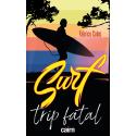 Surf trip fatal un roman de Fabrice Colas aux éditions Cairn