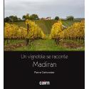 """Couverture du livre de terroir """"Un vignoble se raconte : Madiran"""" par Pierre Carbonnier aux éditions cairn"""