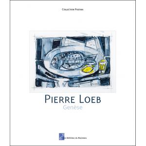 Le livre d'art Pierre Loeb Génèse aux éditions du Ruisseau sur la peinture et le dessin de l'artiste