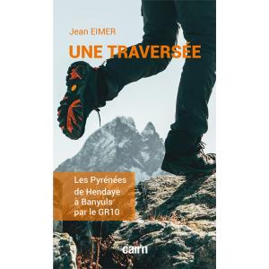 Une traversée, livre de Jean Eimer aux éditions Cairn