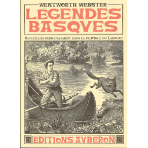 Couverture du livre « Légendes basques » de Wentworth Webster aux éditions Aubéron sur les légendes, le patrimoine, les légendes