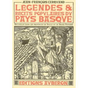 Légendes et récits populaires du Pays basque de Jean-François Cerquand aux éditions Aubéron