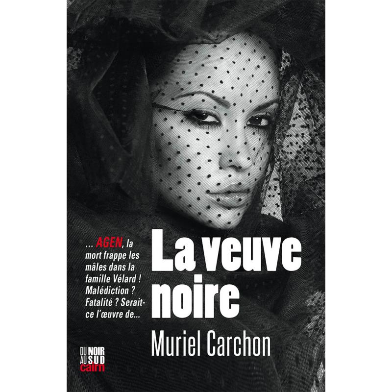 Couverture du polar « La veuve noire », roman noir de Muriel Carchon aux éditions cairn