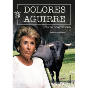 Dolores  Aguirre - Celle qui élevait des toros aux éditions Atlantica