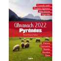 Couverture de l'Almanach 2022 Pyrénées de Patrice Teisseire-Dufour aux éditions cairn