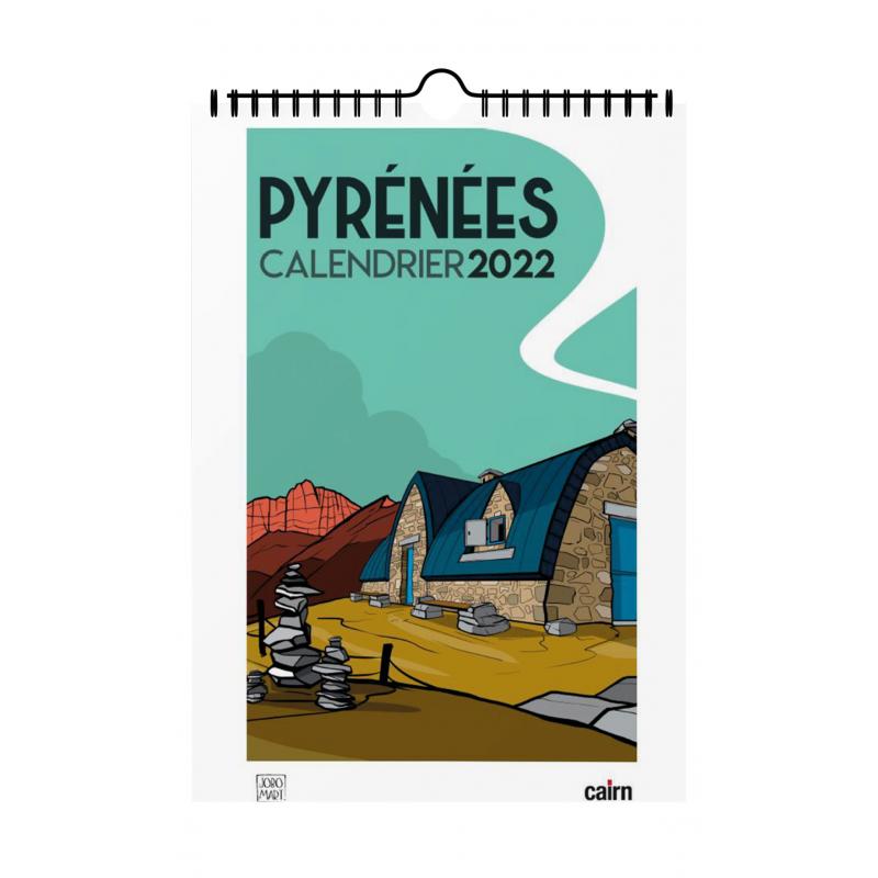 Calendrier Actualisation 2022 Calendrier Pyrénées 2022 par Jobomart aux éditions cairn