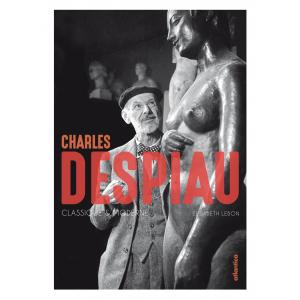 Couverture de « Charles Despiau » d'Elisabeth Lebon aux éditions Atlantica
