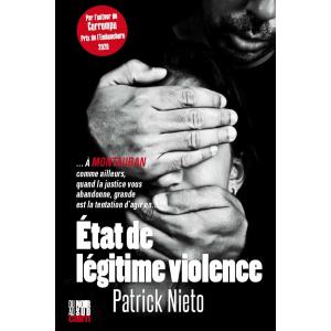 Couverture d'« État de légitime violence » de Patrick Nieto dans la collection Du Noir au Sud des éditions Cairn