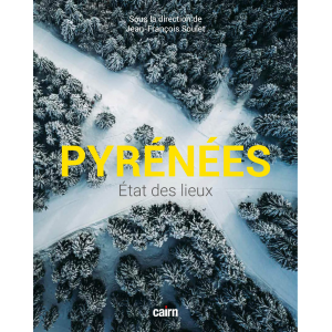 Pyrénées état des lieux