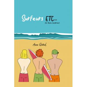 SURFEURS, ETC... (en toutes conditions)