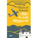 Couverture d'« Adieu la belle Marguerite » le roman de Marcel Amont aux éditions Cairn
