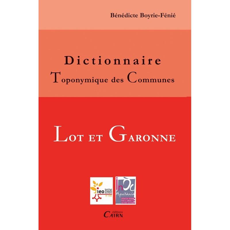 Dictionnaire Toponymique des Communes - Lot-et-Garonne